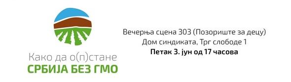 14623103921692_baner_590_portal_ppns_tribina_kako_da_o__p__stane_srbija_bez_gmo
