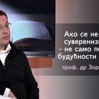 Проф. др Зоран Чворовић - Ако се не вратимо суверенизму, наше будућности неће бити (видео)